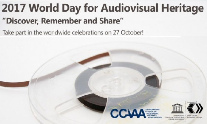 Unesco's World Day for Audiovisual Heritage, 27 October 2017