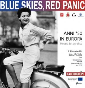 Blue skies Red panic
