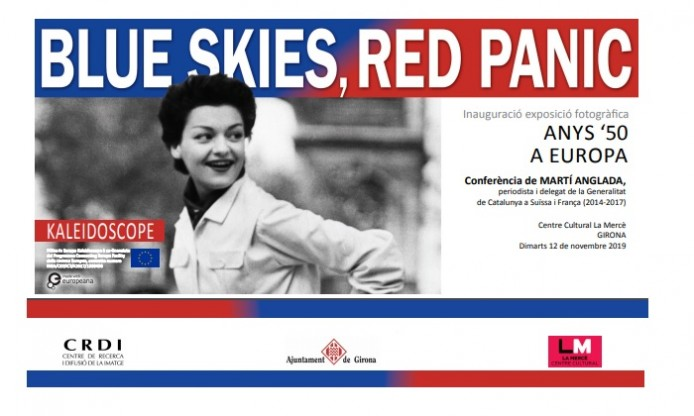 Girona exhibition of BLUE SKIES, RED PANIC, 12 Nov – 19 Dec 2019