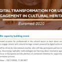 Digital Transformation for User Engagement in Cultural Heritage – recording available