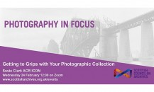 Getting to Grips with Your Photographic Collection – webinar